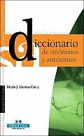 Diccionario de Sinonimos y Antonimos (Manuales de la Lengua)