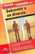 Trucos y Consejos Para Sobrevivir a Un Divorcio