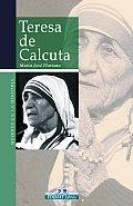 Teresa de Calcuta: Una Madre Para Todos (Mujeres en la Historia)