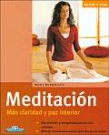 Meditacion: Mas Claridad y Pas Interior (Salud y Vida)