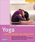 Yoga Como Metodo de Relajacion (Salud y Vida)
