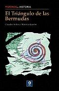 El Triangulo de las Bermudas (Misterios de la Historia)