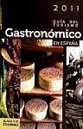 Guia Del Turismo Gastronomico En Espana 2011 / Gastronomic Tourism Guide in Spain 2011