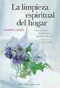 La Limpieza Espiritual del Hogar