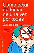 Como Dejar de Fumar de Una Vez Por Todas