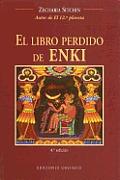 El Libro Perdido de Enki / The Lost Book of Enki (Earth Chronicles)