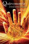 Quiromancia Instantanea = Instant Palm Reader (Coleccion Magia y Ocultismo)