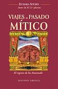Viajes al Pasado Mitico: El...