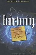 Brainstorming: Convierte el Potencial de Tu Cerebro en Pasion, Energia y Autenticos Logros = Brainstorm (Coleccion Psicologia)