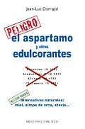 El Aspartamo y Otros Edulcorantes = Aspartame and Other Dyes (Coleccion Salud y Vida Natural) Cover