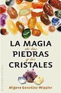 La Magia de las Piedras y los...