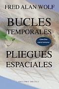 Bucles Temporales y Pliegues Espaciales