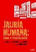 Jauria Humana: Cine y Psicologia