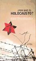 Por Que El Holocausto?