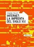 Internet: La Imprenta del Siglo XXI