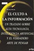 El Culto a la Informacion
