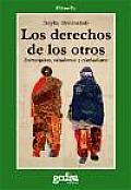 Derechos de Los Otros: Extranjeros, Residentes y Ciudadanos, El