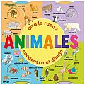 Animales: Gira La Rueda, Encuentra El Dibujo (Gira La Rueda)