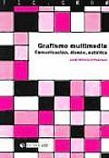 Grafismo Multimedia/ Multimedia Graphic Design