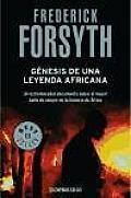 Genesis de una Leyenda Africana / The Making of an African Legend