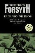 El puno de Dios/ The Fist of God