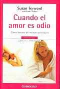Cuando El Amor Es Odio / Men Who Hate Womens and the Women Who Love Them