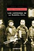 Los Horrores De La Guerra Civil / the Horrors of Civil War