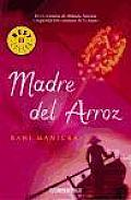 Madre Del Arroz / The Rice Mother
