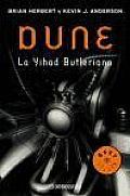 Dune, La Yihad Butleriana Vol. I