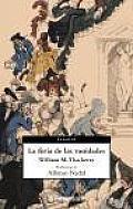 La Feria De Las Vanidades / Vanity Fair
