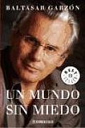 Un Mundo Sin Miedo/A World Not Frighten