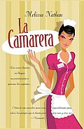 La Camarera / the Waitress