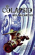 El Colapsio / The Collapsium by Wil Mccarthy