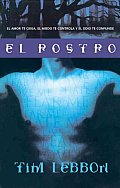 El Rostro / the Face