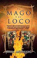 El Mago Y El Loco / the Magician and the Fool