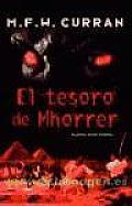 El Tesoro De Mhorrer / the Hoard of Mhorrer