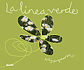 La Linea Verde = The Green Line