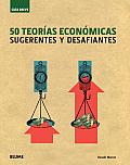 50 Teorias Economicas: Sugerentes...