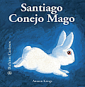 Santiago Conejo Mago (Bichitos Curiosos)