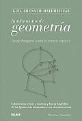 Fundamentos de Geometria: Desde Pitagoras Hasta La Carrera Espacial