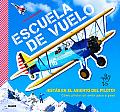 Escuela de Vuelo: Como Pilotar Un Avion Paso a Paso
