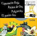 Caperucita Roja, Ricitos de Oro, Pulgarcita, El Patito Feo (Caballo Alado Clasico + CD)