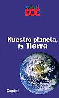 Nuestro Planeta, la Tierra (Combel Doc)