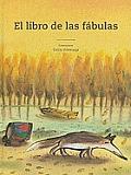 El Libro de Las Fabulas (Tiempo de Clasicos)