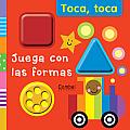 Juega Con Las Formas (Toca Toca)
