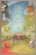 Los Cuentos de Beedle el Bardo = The Tales of Beedle the Bard