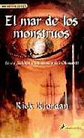El mar de los monstruos / The Sea of Monsters