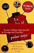 La Vuelta Al Mundo De Un Forro Polar Rojo / Around the World in a Red Fleece