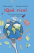 Que Rico! / So Good!
