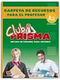 Club Prisma A2 Carpeta De Recursos/ Club Prisma A2, Resources Folder